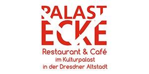 Palastecke – Restaurant und Café im Kulturpalast